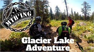 Glacier Lake (Nevada City, CA) Mountain Biking