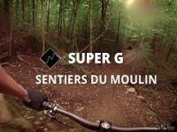 SuperG | Sentiers du Moulin | Quebec City MTB