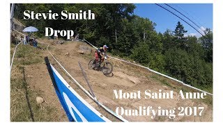 Mont Saint Anne 2017 qualifying Stevie Smith Drop
