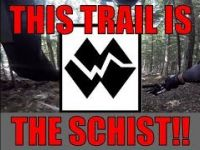 This trail is The Schist!!!