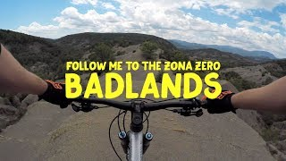 BADLANDS OF ZONA ZERO   Mountain biking the...
