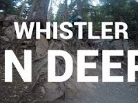Double Black Gnar // In Deep // Whistler...