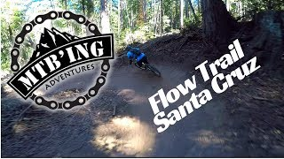 Flow Trail (Santa Cruz, CA) Mountain Biking