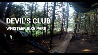 Devil's Club // Whistler Bike Park 2017 //...