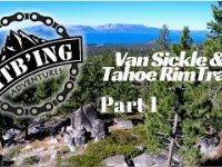 Van Sickle & Tahoe Rim Trail Part 1 (South...