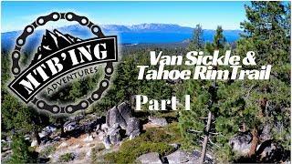 Van Sickle & Tahoe Rim Trail Part 1 (South...