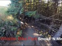 Whistler Bike Park - Smoke N Mirrors - summer...