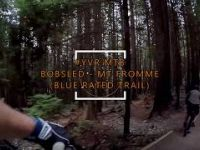 MTB in YVR - Mt Fromme - The Bobsled