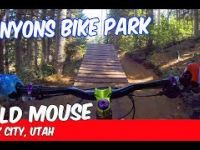 CANYONS BIKE PARK  |  WILD MOUSE  |  PARK...