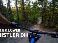 Upper & Lower Whistler DH // Whistler Bike...