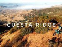 West Cuesta Ridge // MTB Edit Produced by Kash...