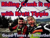 Crank it up with Brett Tippie in Whistler Bikepark