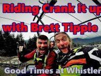 Crank it up with Brett Tippie in Whistler Bikepark