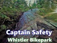 Captain Safety in Whistler Bikepark