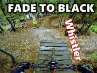 Fade To Black in Whistler Bikepark: a Sick...