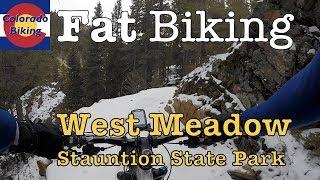 Fat Biking: Staunton State Park: West Meadow...