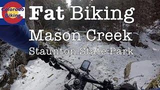 Fat Biking: Staunton State Park: Mason Creek...