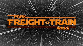 Freight Train - A Park Wars Story