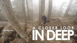 A Closer Look: In Deep | Whistler Bike Park