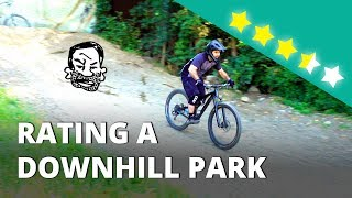 Riding and Rating a Downhill MTB Park -...