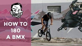 How to 180 a BMX