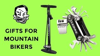 Good gifts for mountain bikers
