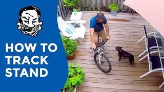 How to track stand on any bike