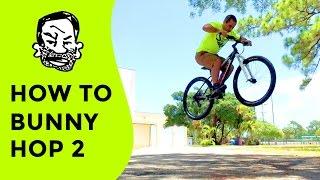 How to bunny hop high on a mountain bike