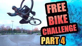 THE FREE BIKE CHALLENGE - PART 4