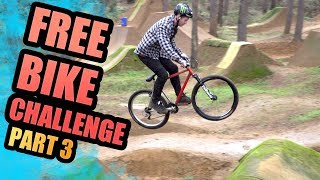 THE FREE BIKE CHALLENGE - PART 3