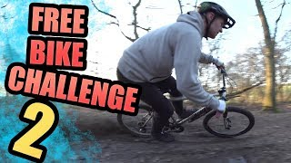THE FREE BIKE CHALLENGE - PART TWO!