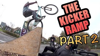 THE KICKER RAMP - PART 2