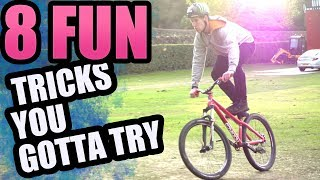 8 FUN MTB TRICKS YOU GOTTA LEARN!