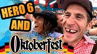 GoPro - HERO 6 AND OKTOBERFEST