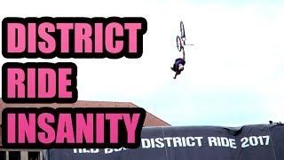 DISTRICT RIDE INSANITY