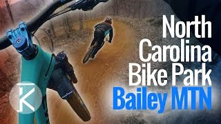 Downhill Laps at Bailey Mountain Bike Park |...
