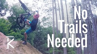 How to have fun without mountain bike trails |...