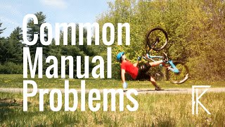 Learning how to manual a MTB Problems &...