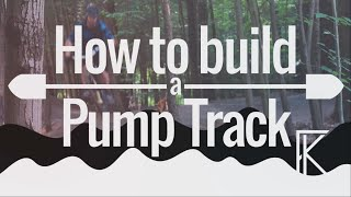 How to Build a Pump Track | BUILDING TIPS...