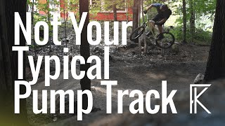 Not Your Typical Pump Track - Mountain biking...