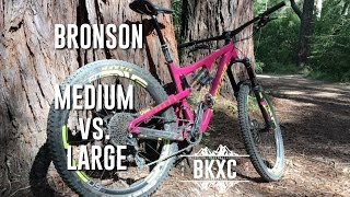 Santa Cruz Bronson CC Medium vs. Large MTB...
