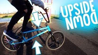 THE UPSIDE DOWN BMX!!