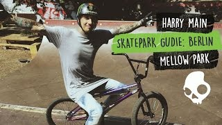 Harry Main Skatepark Guide 2 - MellowPark Berlin