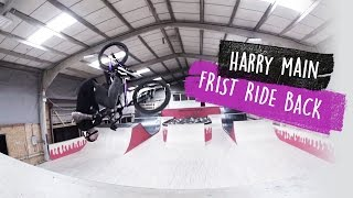HARRY MAIN -  FIRST RIDE BACK