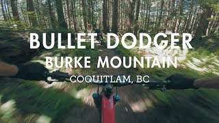 Mountain Biking 'Bullet Dodger' on Burke...