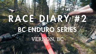 Race Diary #2 - BC Enduro in Vernon, BC | Wet fun!