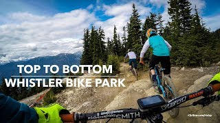 Whistler Bike Park Top to Bottom in 4K
