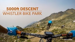 Whistler Bike Park 5000ft Descent in 4K