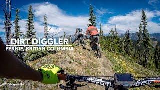 Dirt Diggler | Fernie BC MTB