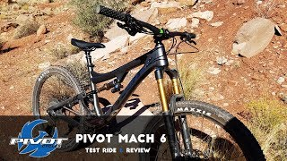 2018 Pivot Mach 6 First Look & Test ride...
